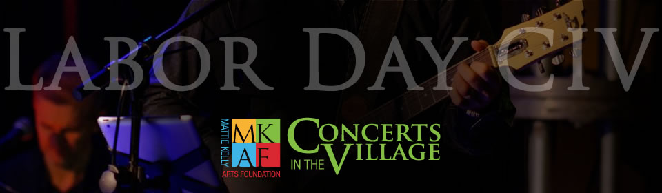 Labor Day Concerts In The Village